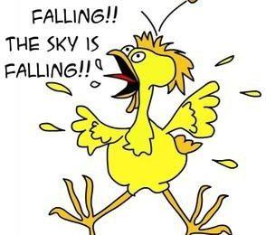 """""""The Sky is Falling"""" Chicken Little"""